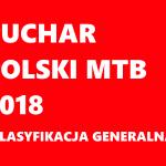 Wyniki końcowe Pucharu Polski MTB XCO 2018